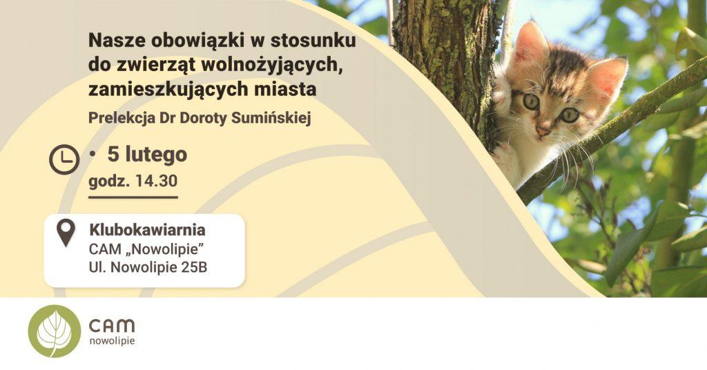 """Lewą stronę grafiki zajmuje fragment liścia w kolorze beżowo-morelowej, na nim znajdują sie informacje na temat szczegółów spotkania z dr Dorotą Sumińską: Tytuł i miejsce spotkania, adres CAM """"Nowolipie"""". Po prawej stronie grafiki zdjecia małego kotka siedzącego na drzewie."""