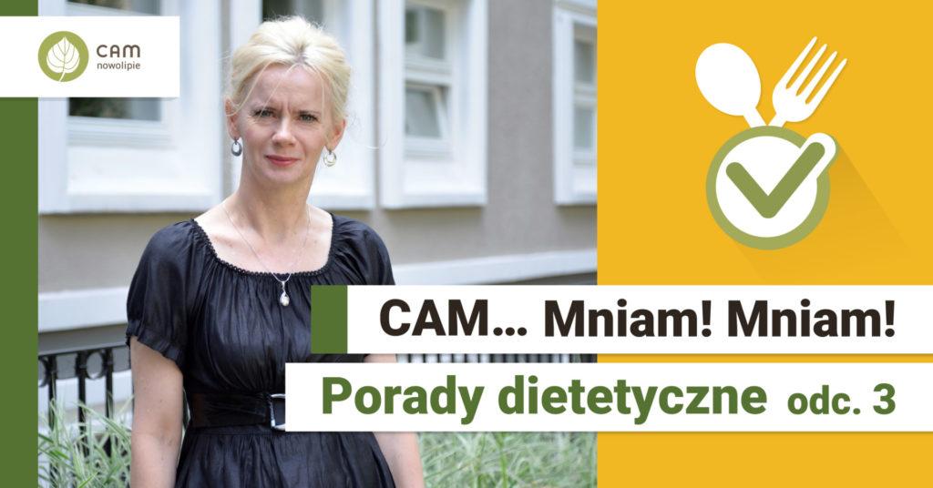 Po prawej stronie kobieta w czarnej bluzce z włosami blond stoi na tle budynku. Z prawej strony na żółtym tle skrzyżowany widelec z łyżką, na dole napis CAM … Mniam Mniam! Porady dietetyczne odc. 3.