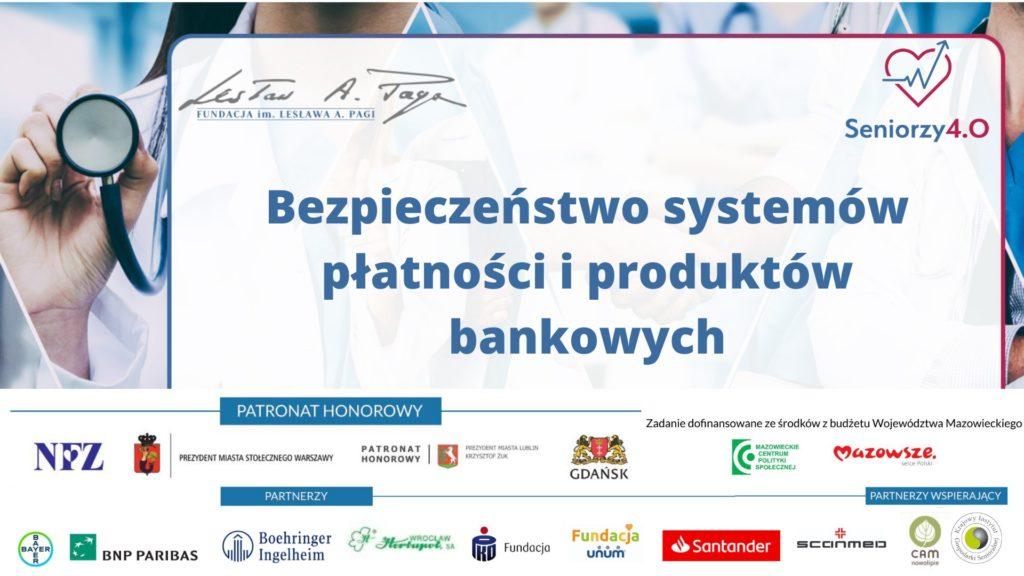 grafika z napisem: Seniorzy 4.0 online: Bezpieczeństwo systemów płatności i produktów bankowych