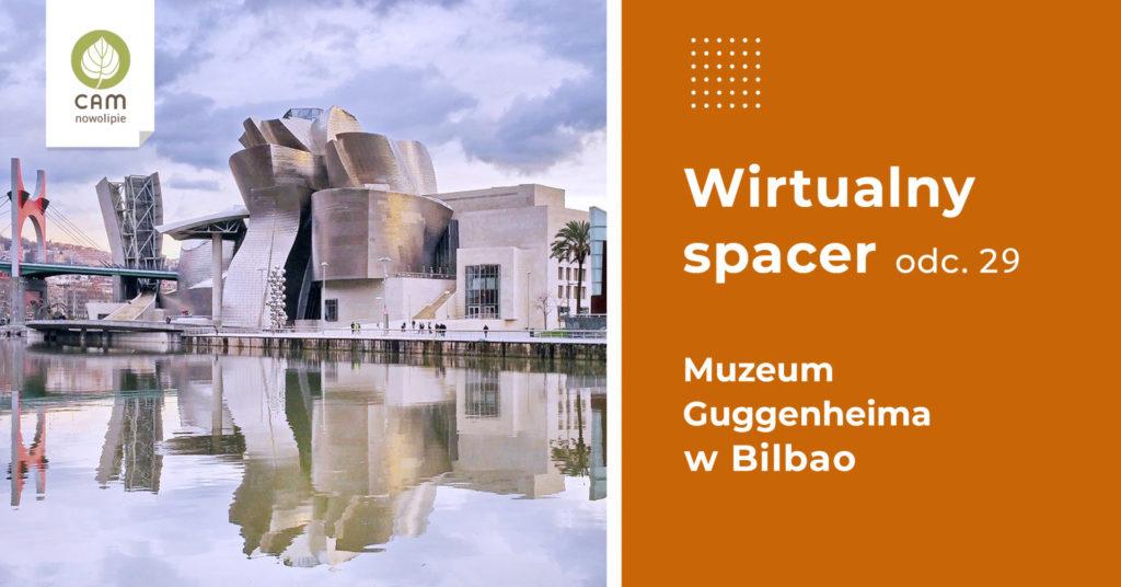 Budynek muzeum w Bilbao.