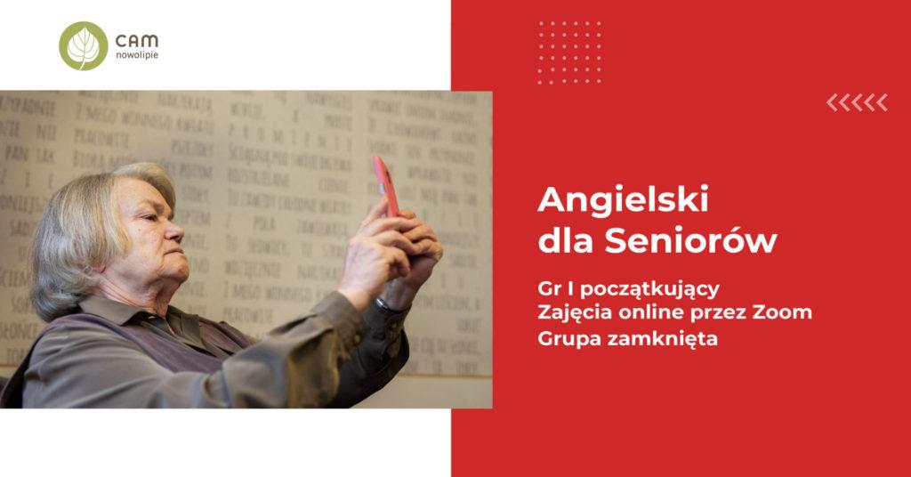 Grafika z napisem: Angielski dla seniorów, GrupaI Początkujący, zajęcia online przez zoom, grupa zamknięta