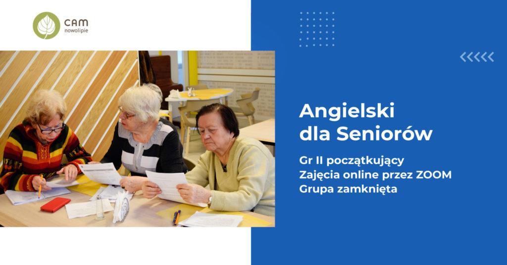 Grafika z napisem: Angielski dla Seniorów, Grupa II początkujący, zajęcia online przez zoom, Grupa zamknieta
