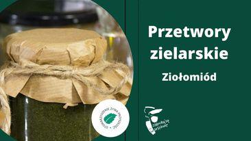 grafika z napisem: Przetwory Zielarskie, ziołomiód, logotypem miasta st. Warszawy i Stowarzyszenia Żywa Przyszłość