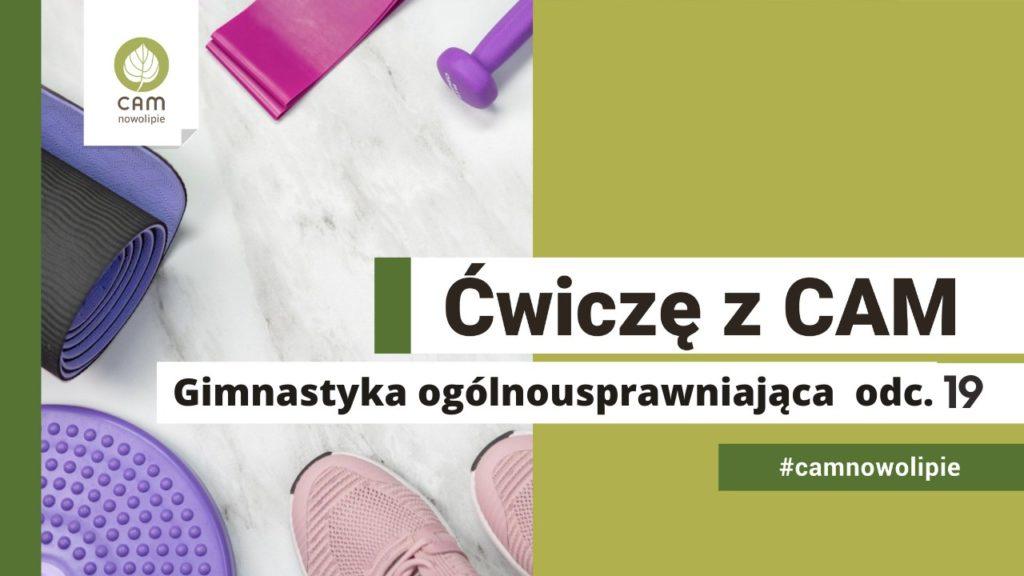 https://cam.waw.pl/centrum-aktywnosci-miedzypokoleniowej/wydarzenie/cwicze-z-cam-odc-19/