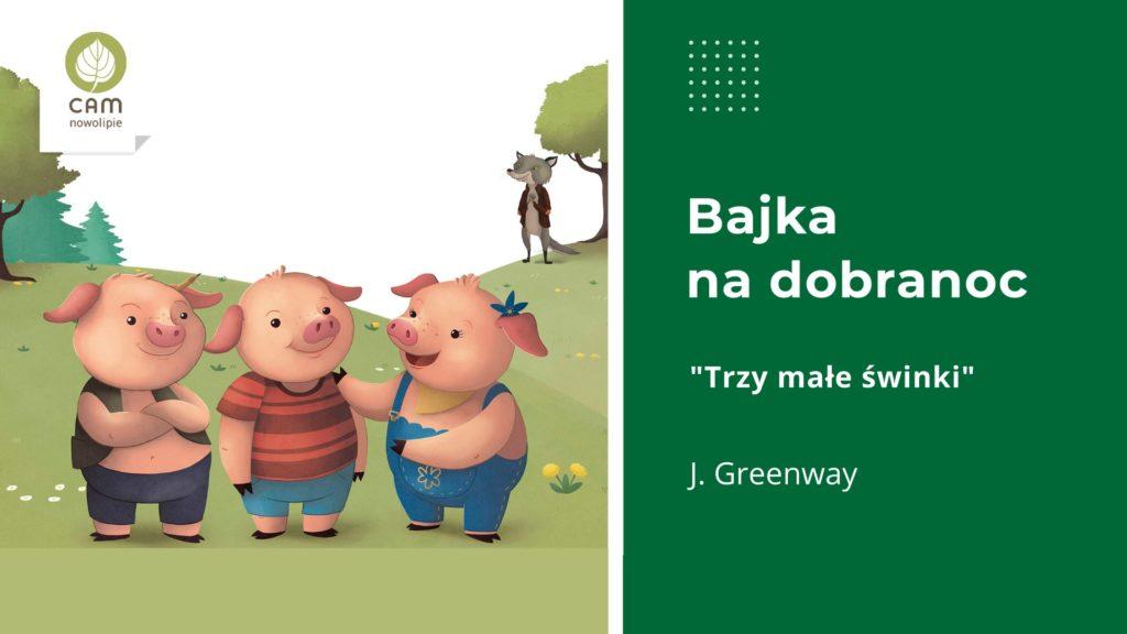 Ilustracja do bajki Świnki trzy. Wśród zieleni łąki stoją trzy świnki.
